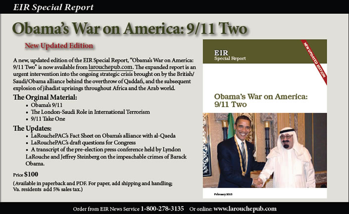 Obama's War on America: 9/11 Two.  An EIR Special Report.  Click here to order online.